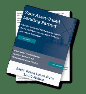 Your Asset-Based Lending Partner packet from Gibraltar Business Capital.